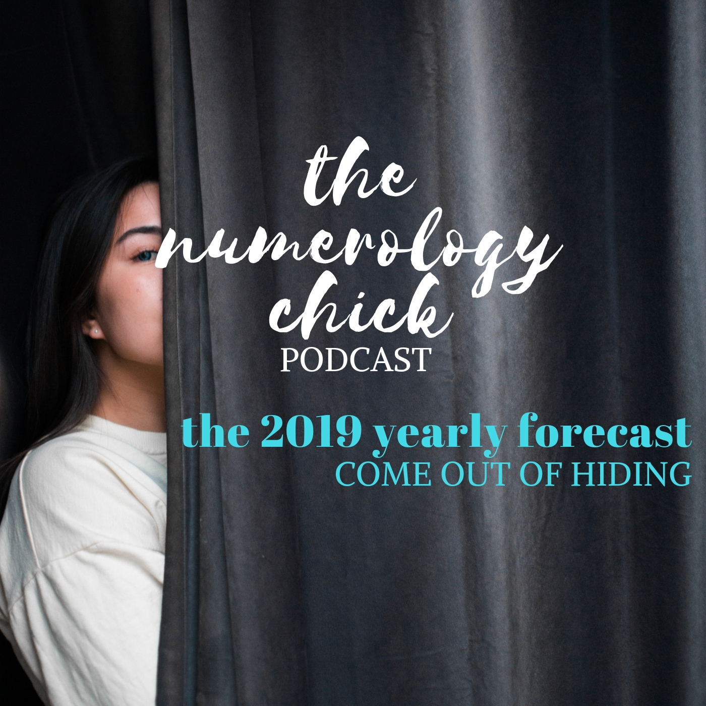 46: 2019 Yearly Numerology Forecast: Come Out Of Hiding