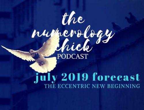 July 2019 Numerology Forecast: The Eccentric New Beginning