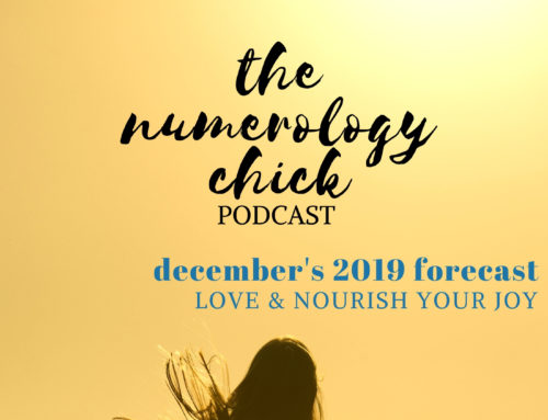 December 2019 Forecast: Love & Nourish Your Joy