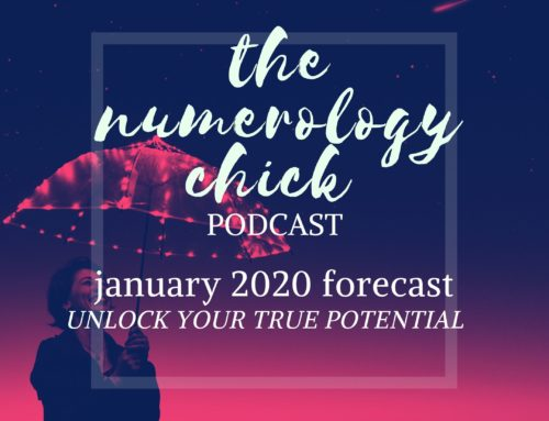 January 2020 Numerology Forecast: Unlock Your TRUE Potential