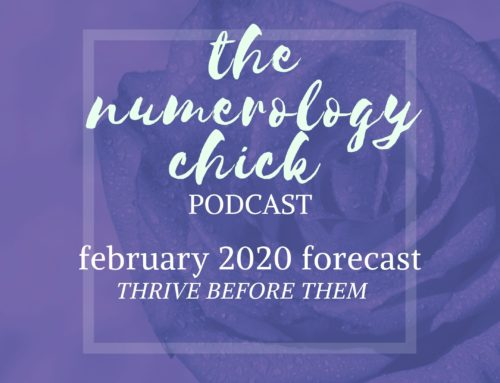 February 2020 Numerology Forecast: Thrive BEFORE Them