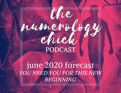 June 2020 Numerology Forecast: You Need YOU for this New Beginning