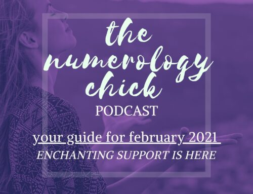 February 2021 Numerology Guide: Enchanting Support