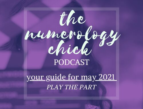 May 2021 Numerology Guide: Play the Part