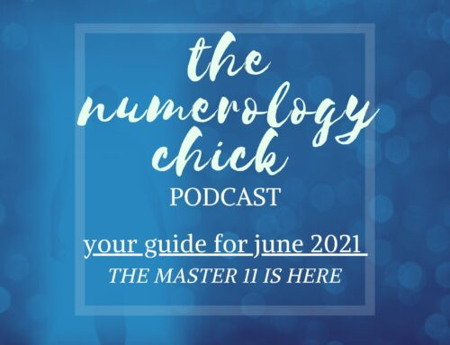 June's 2021 Numerology Guide: The Master 11 is Here…